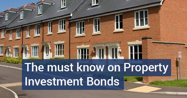 Property Investment Bonds - Don't Invest Until You've Read This!